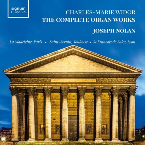 Widor - The Complete Organ Works | Signum SIGCD596