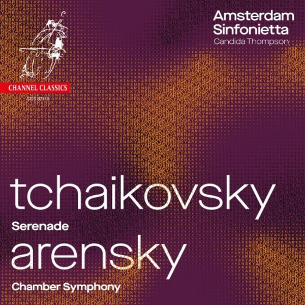 Tchaikovsky - Serenade for Strings; Arensky - Chamber Symphony
