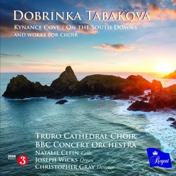 Tabakova - Kynance Cove, On the South Downs, Works for Choir