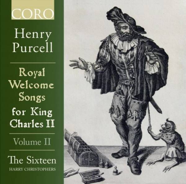 Purcell - Royal Welcome Songs for King Charles II Vol.2