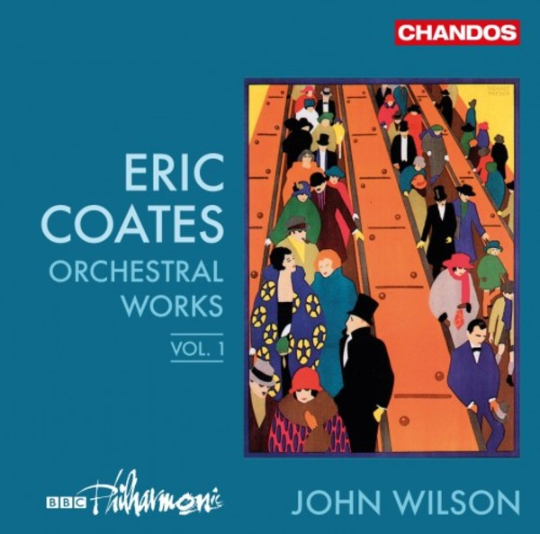 Coates - Orchestral Works Vol.1