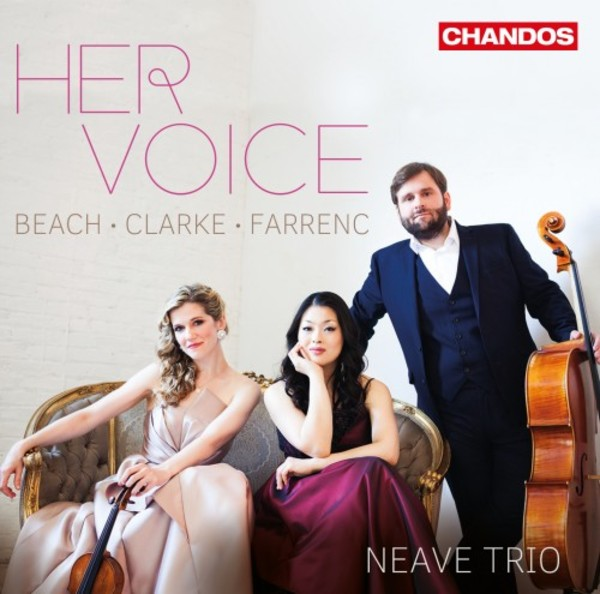Her Voice: Piano Trios by Farrenc, Beach, and Clarke