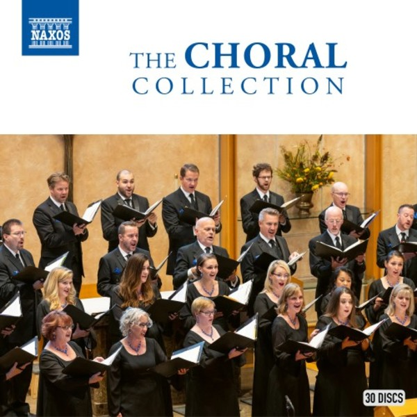 Naxos: The Choral Collection