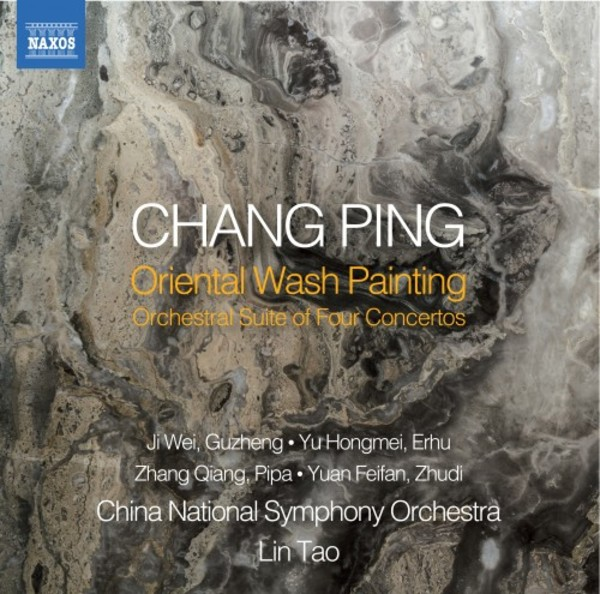 Chang Ping - Oriental Wash Painting: Orchestral Suite of 4 Concertos