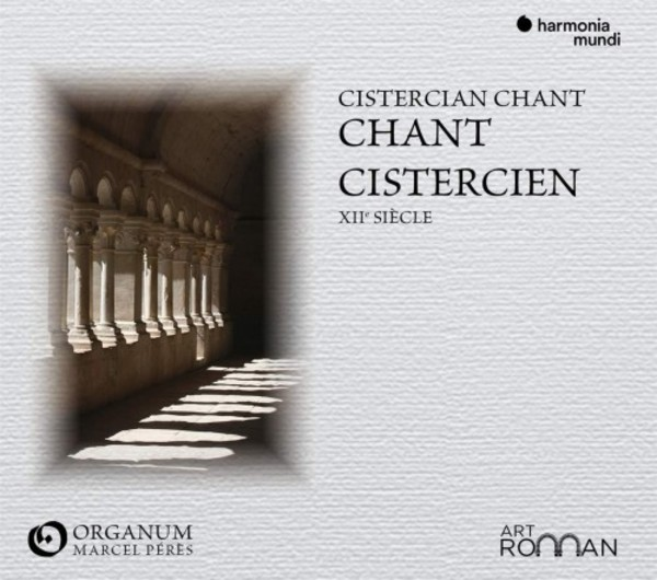 Cistercian Chant: Monodies of the 12th Century