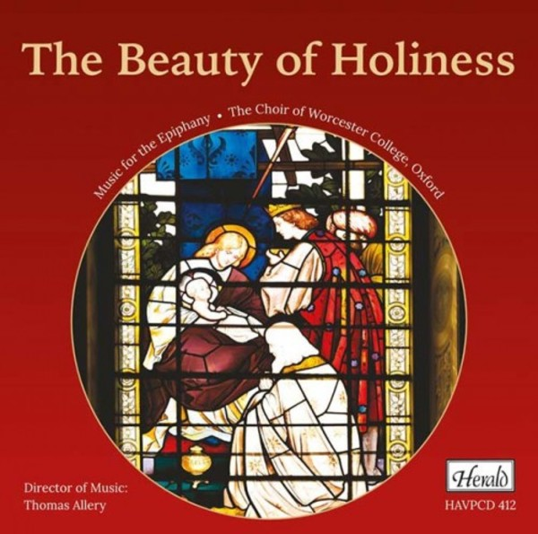 The Beauty of Holiness: Music for the Epiphany