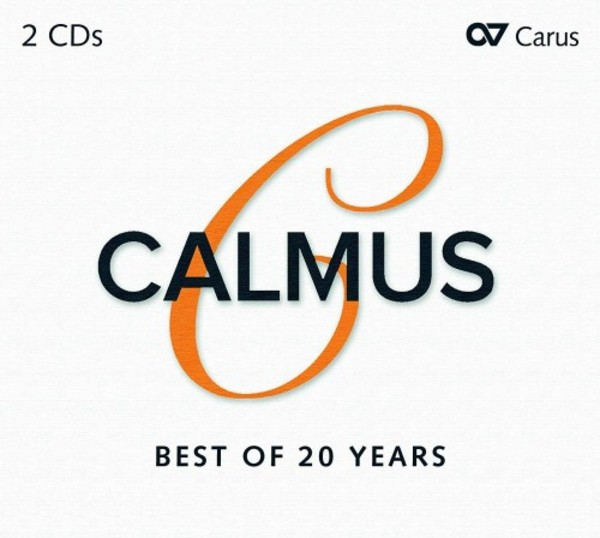 Calmus: Best of 20 Years
