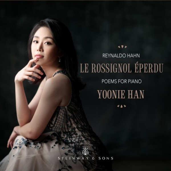 Hahn - Le Rossignol eperdu: 53 Poems for Piano
