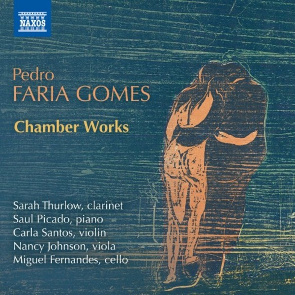 Faria Gomes - Chamber Works