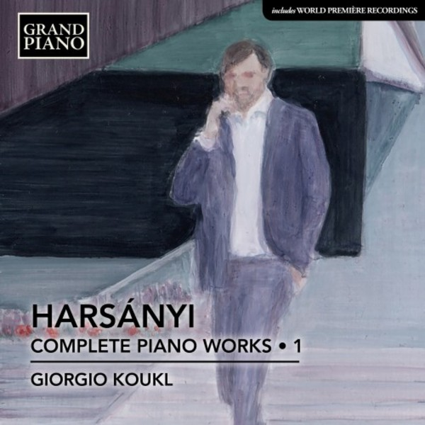 Harsanyi - Complete Piano Works Vol.1