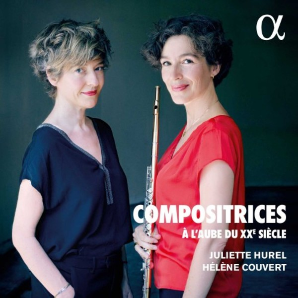 Compositrices: Women Composers at the Dawn of the 20th Century