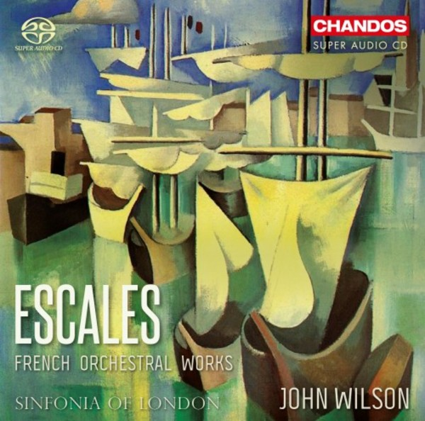 Escales: French Orchestral Works