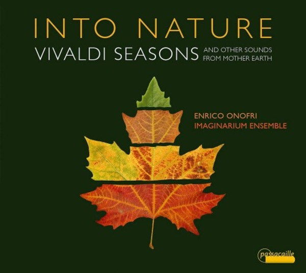 Into Nature: Vivaldi - Seasons and Other Sounds from Mother Earth