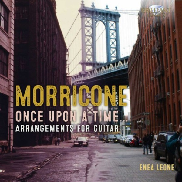 Morricone - Once Upon a Time: Arrangements for Guitar