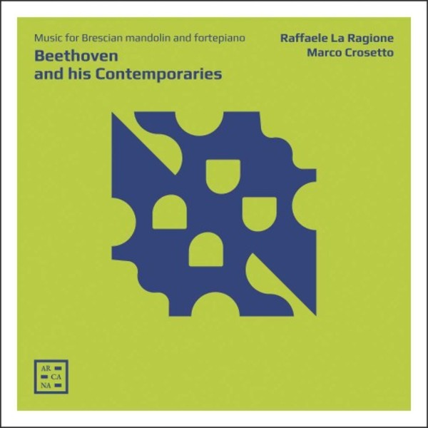 Beethoven and his Contemporaries - Music for Brescian Mandolin and Fortepiano