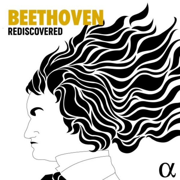 Beethoven Rediscovered - Symphonies, Concertos, etc.