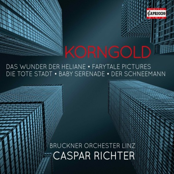 Korngold - Orchestral, Operatic and Vocal Music