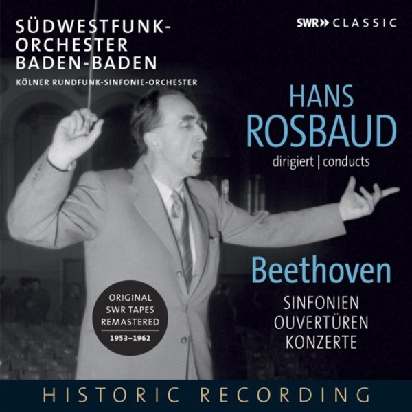 Hans Rosbaud conducts Beethoven - Symphonies, Overtures, Concertos