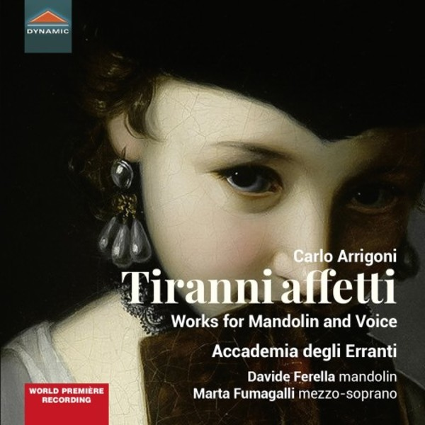 Arrigoni - Tiranni affetti: Works for Mandolin and Voice