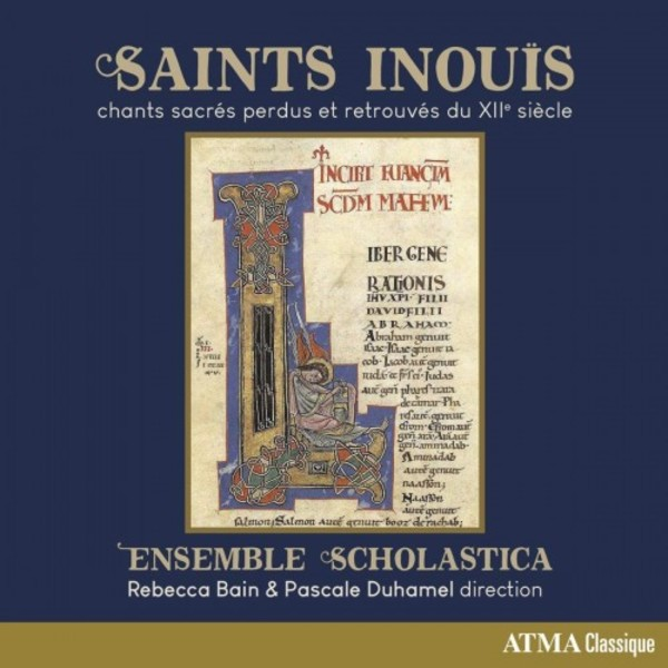 Saints inou�s: Lost and Found Sacred Songs of the 12th Century