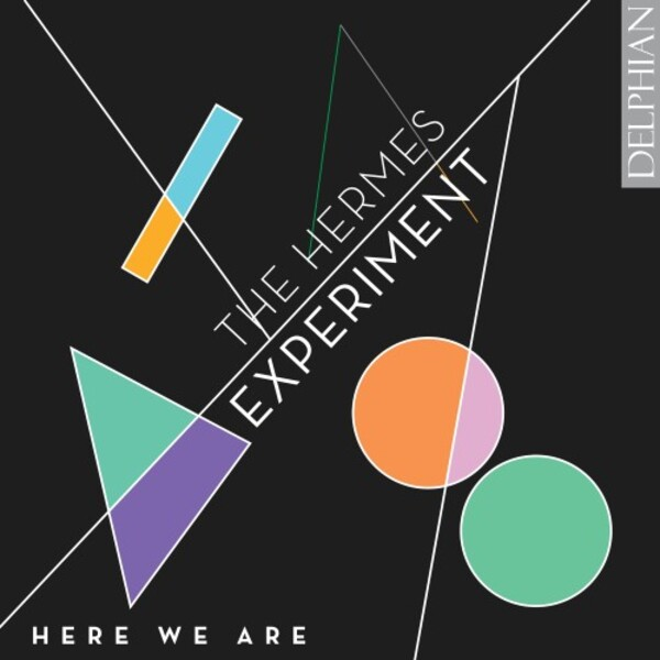 The Hermes Experiment: Here We Are