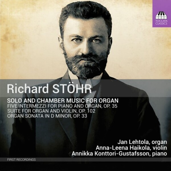 Stohr - Solo and Chamber Music for Organ