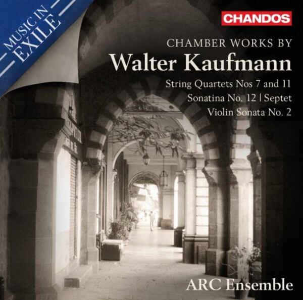 Music in Exile Vol.4: Chamber Works by Walter Kaufmann