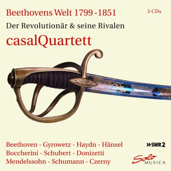 Beethoven's World 1799-1851: The Revolutionary & his Rivals | Solo Musica SM283