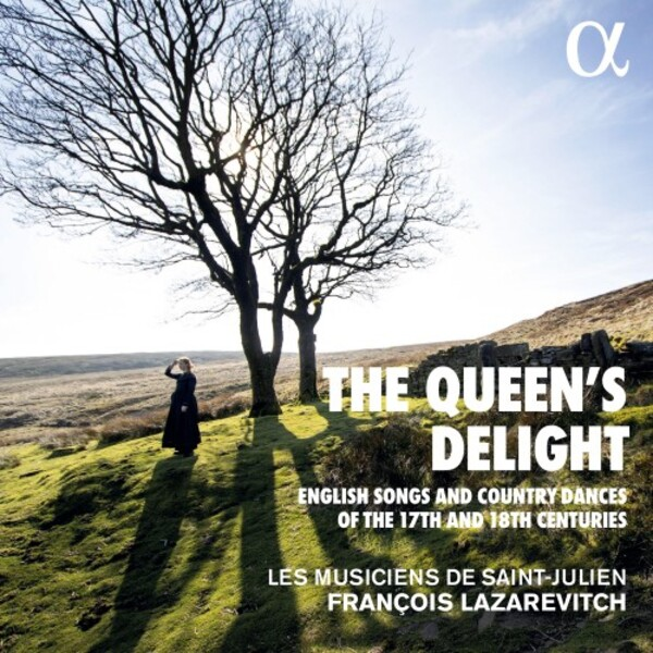 The Queen's Delight: English Songs & Dances of the 17th & 18th Centuries | Alpha ALPHA636