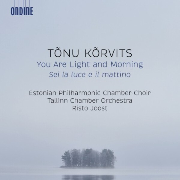 Korvits - You Are Light and Morning