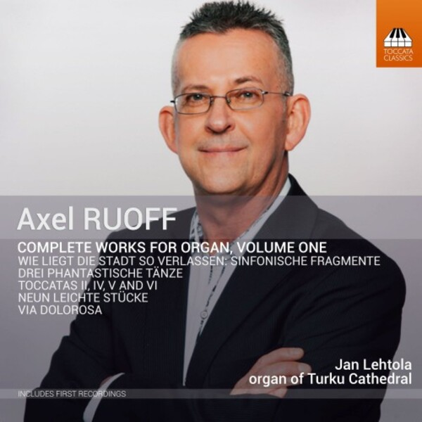 Ruoff - Complete Works for Organ Vol.1