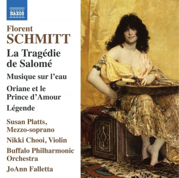 Schmitt - La Tragedie de Salome & Other Works