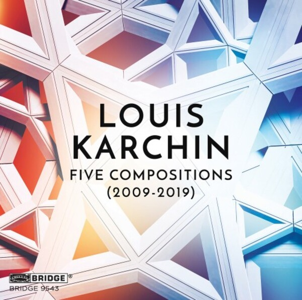 Karchin - Five Compositions