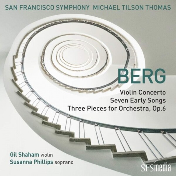 Berg - Violin Concerto, Seven Early Songs, Three Orchestral Pieces