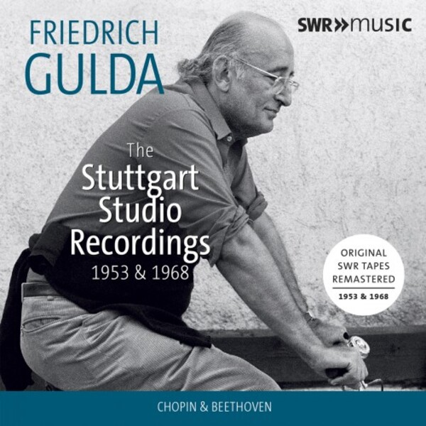 Friedrich Gulda: The SWR Studio Recordings 1953 & 1958 - Chopin & Beethoven