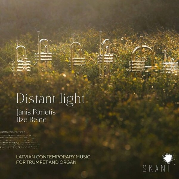 Distant Light: Latvian Contemporary Music for Trumpet and Organ