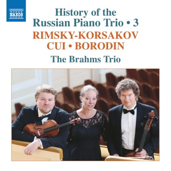 History of the Russian Piano Trio Vol.3: Rimsky-Korsakov, Cui, Borodin