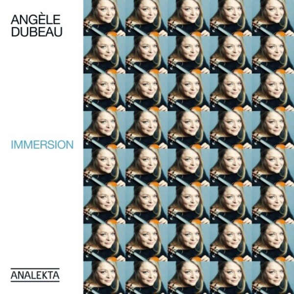 Angele Dubeau: Immersion