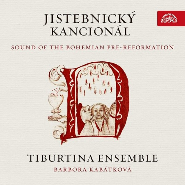 Jistebnicky Kancional: Sound of the Bohemian Pre-Reformation