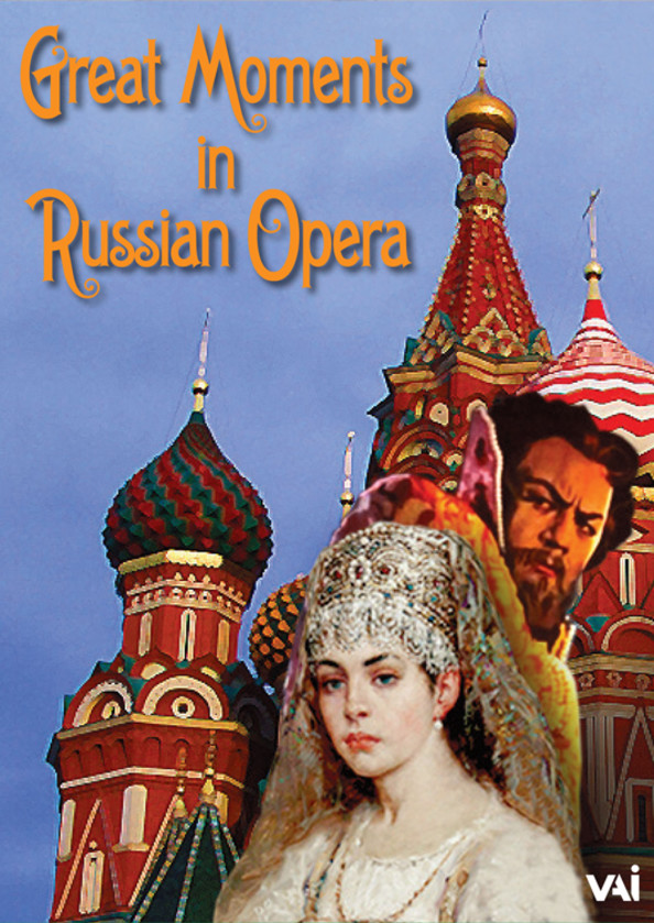 Great Moments in Russian Opera (DVD) | VAI DVDVAI4602